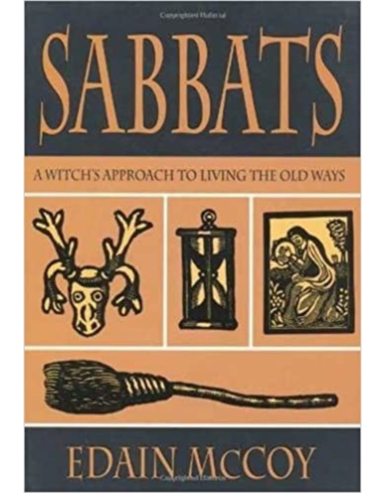 Sabbats: A Witch's Approach to Living the Old Ways