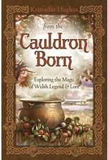 From the Cauldron Born