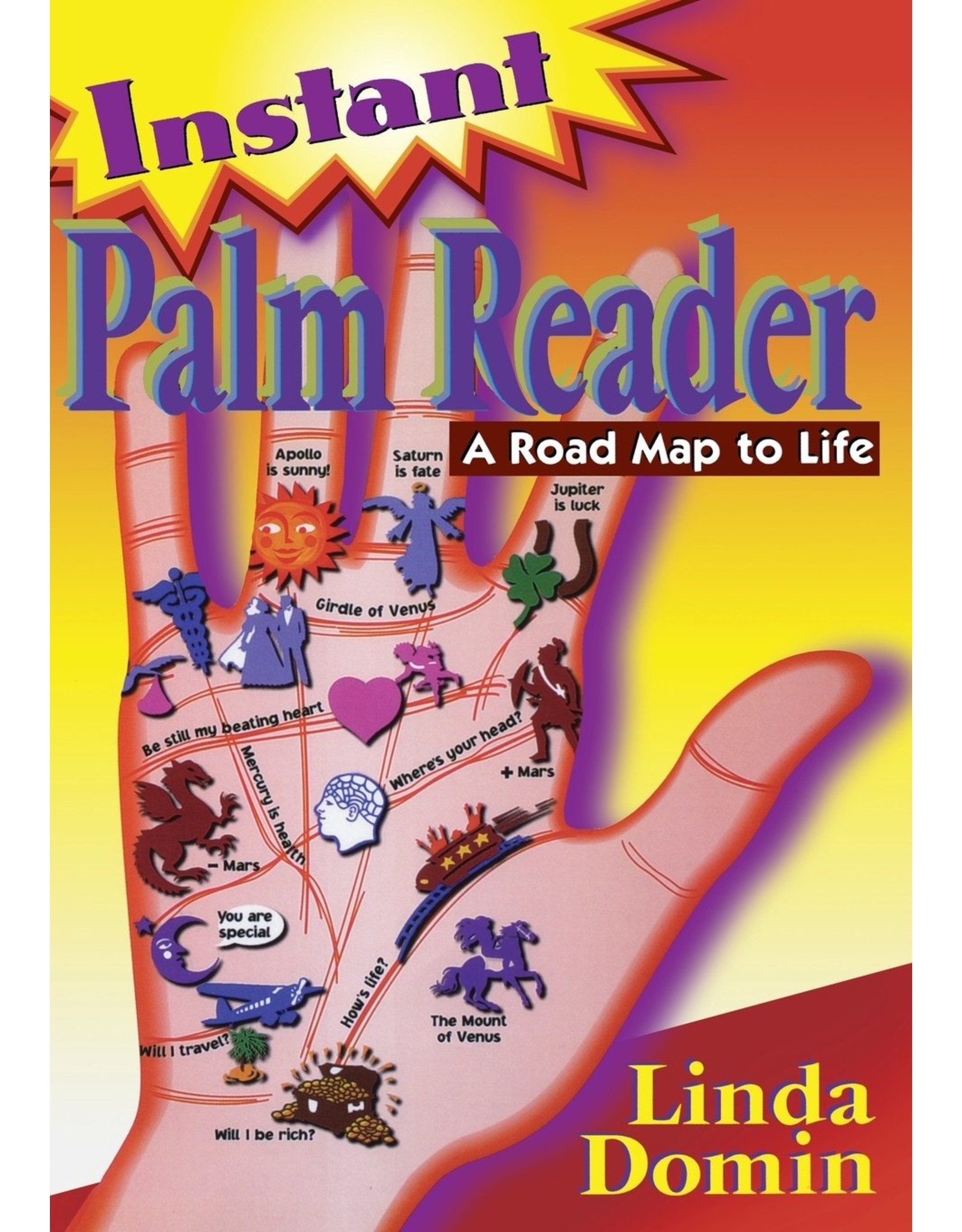 Instant Palm Reader: A Road Map to Life