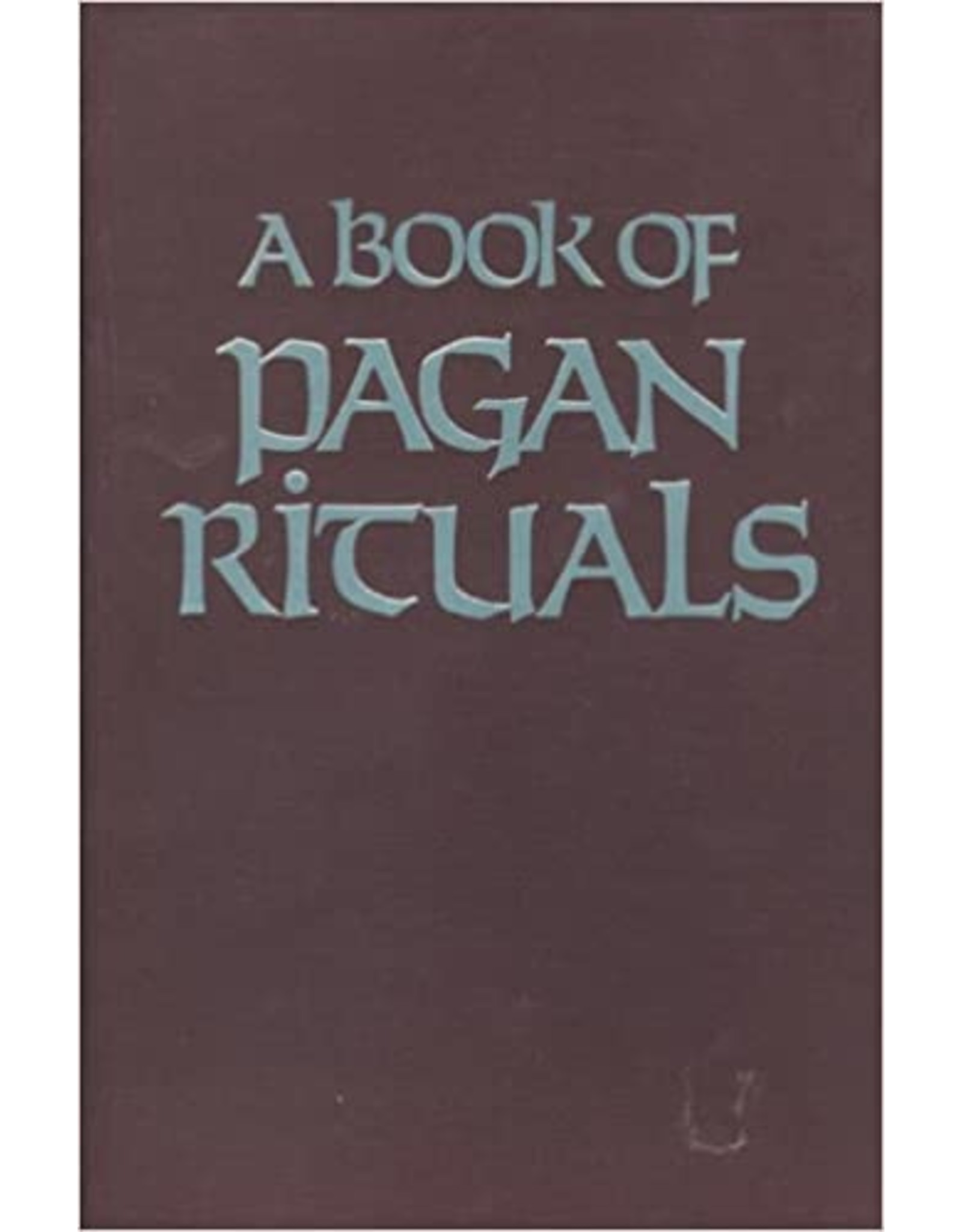 A Book of Pagan Ritual