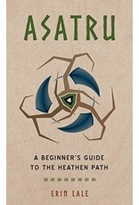 Asatru: A Beginner's Guide to the Heathen Path