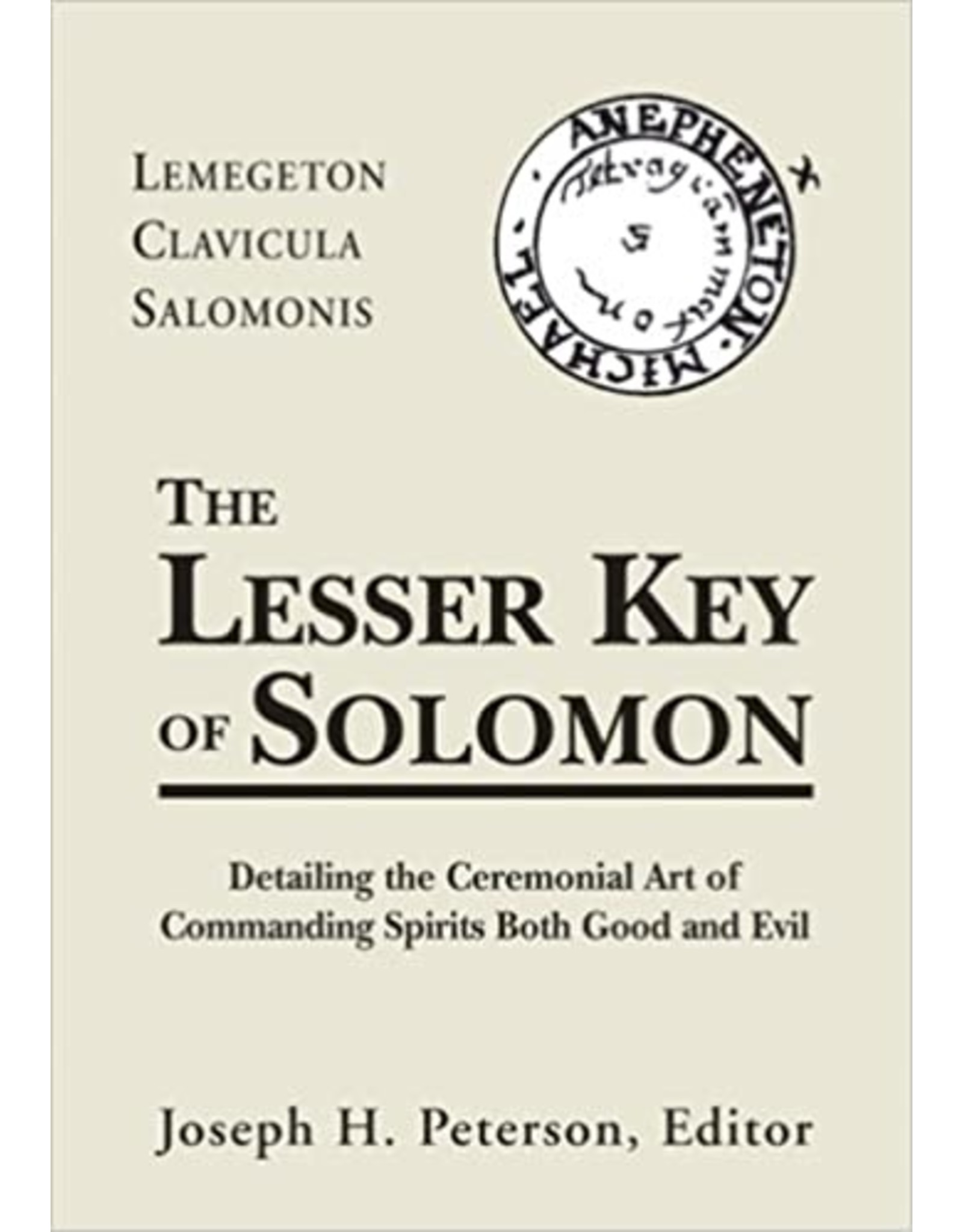 Lemegeton Clavicula Salomonis: The Lesser Key of Solomon