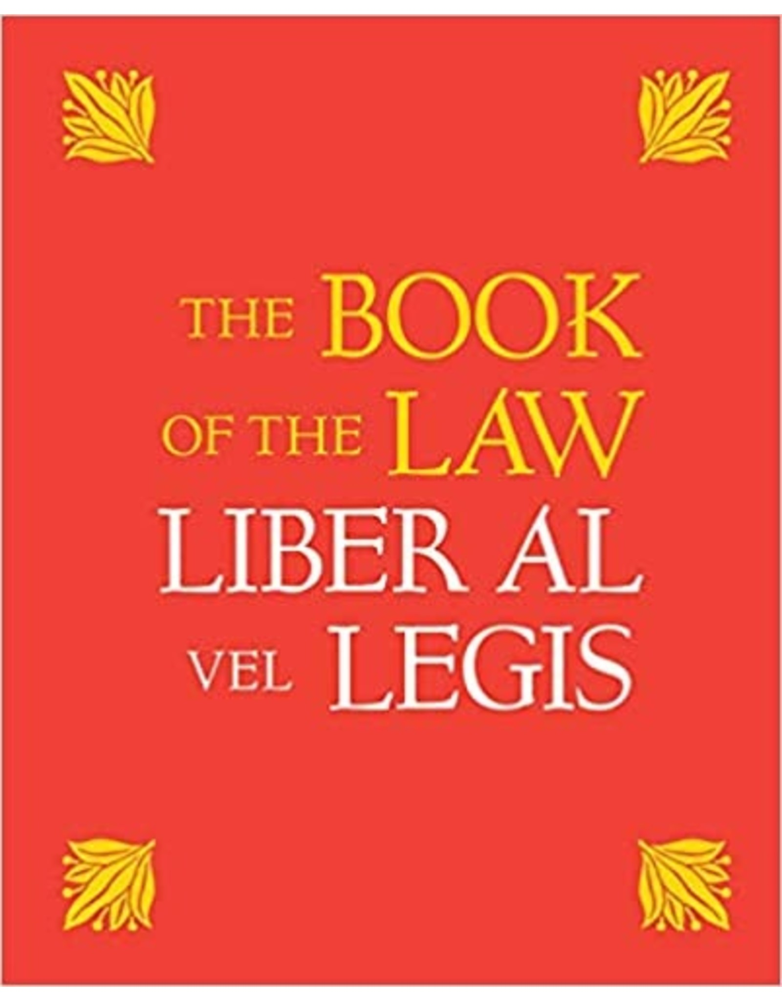 The Book of the Law: Liber AL VEL LEGIS