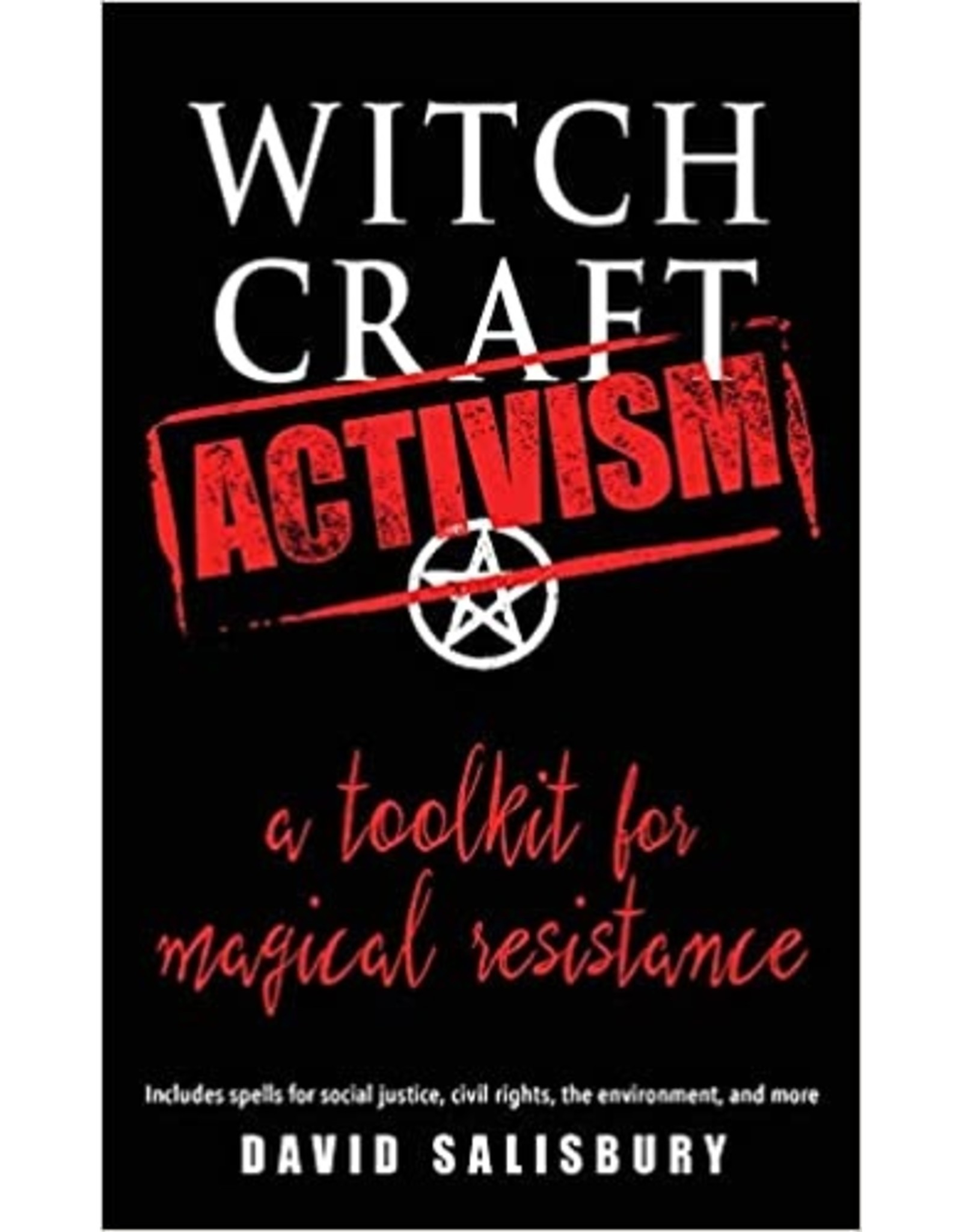 Witchcraft Activism: a toolkit for magical resistance