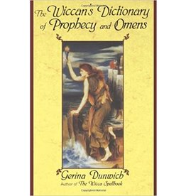 The Wiccan's Dictionary of Prophecy and Omens
