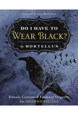 Do I Have to Wear Black? Rituals, Customs & Funerary Etiquette