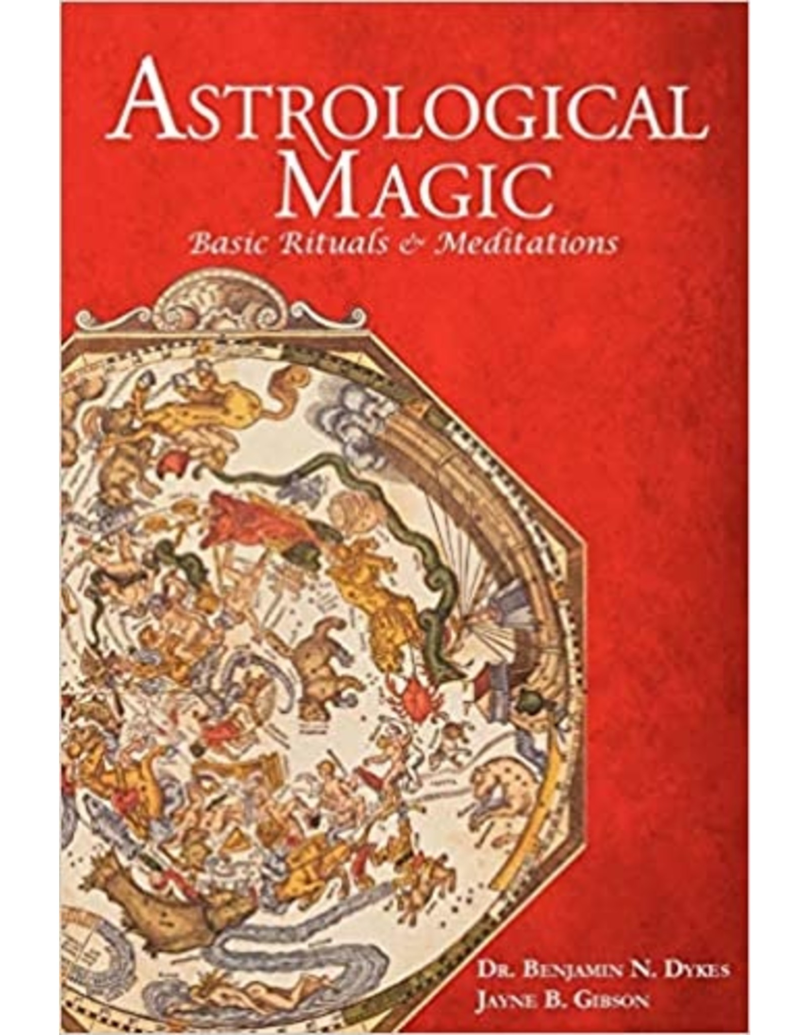 Astrological Magic: Basic Rituals & Meditations