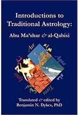 Introductions to Traditional Astrology : Abu Ma'shar & al-Qabisi