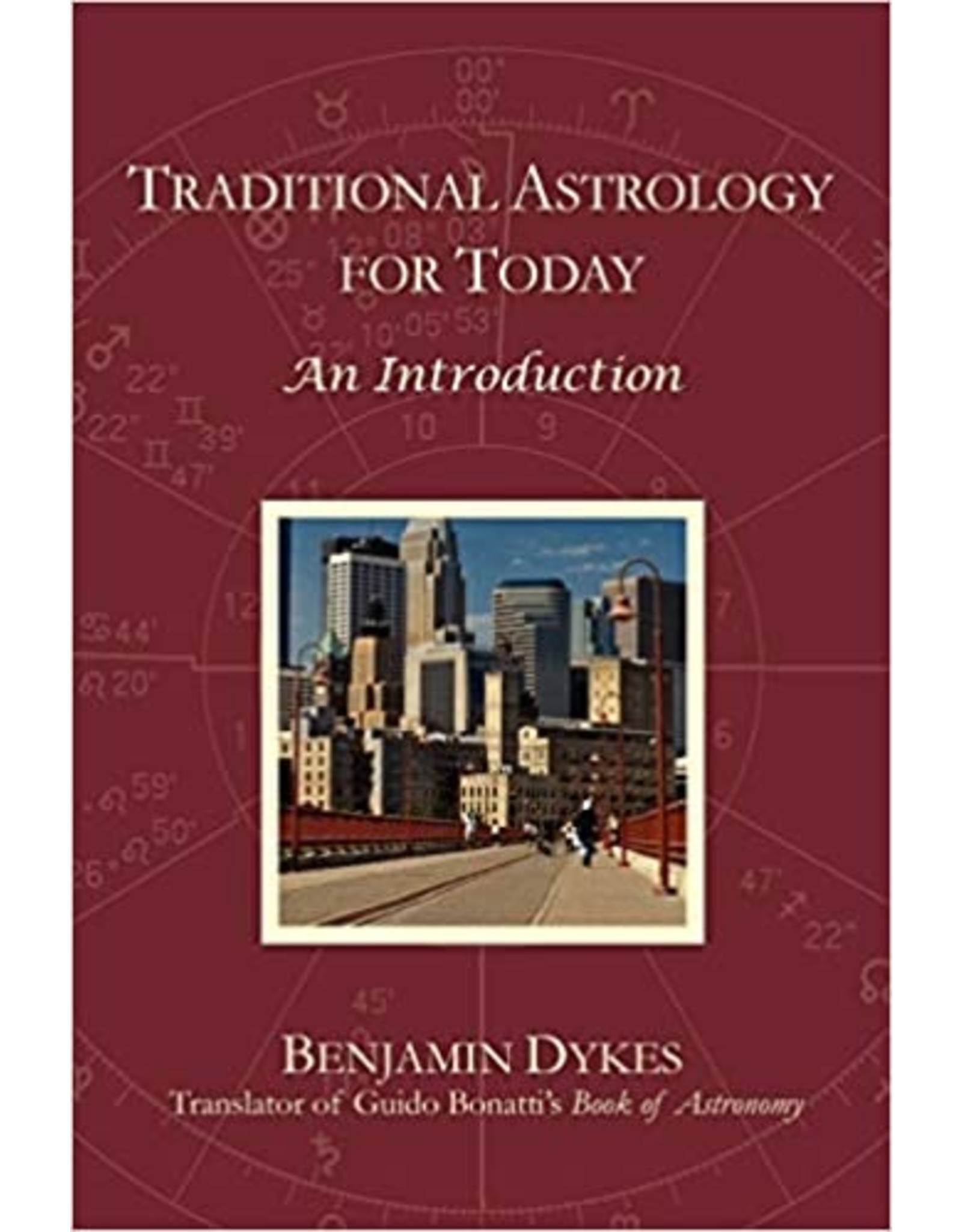 Traditional Astrology for Today: An Introduction