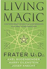 Living Magic: Contemporary Insights and Experiences from Practicing Magicians