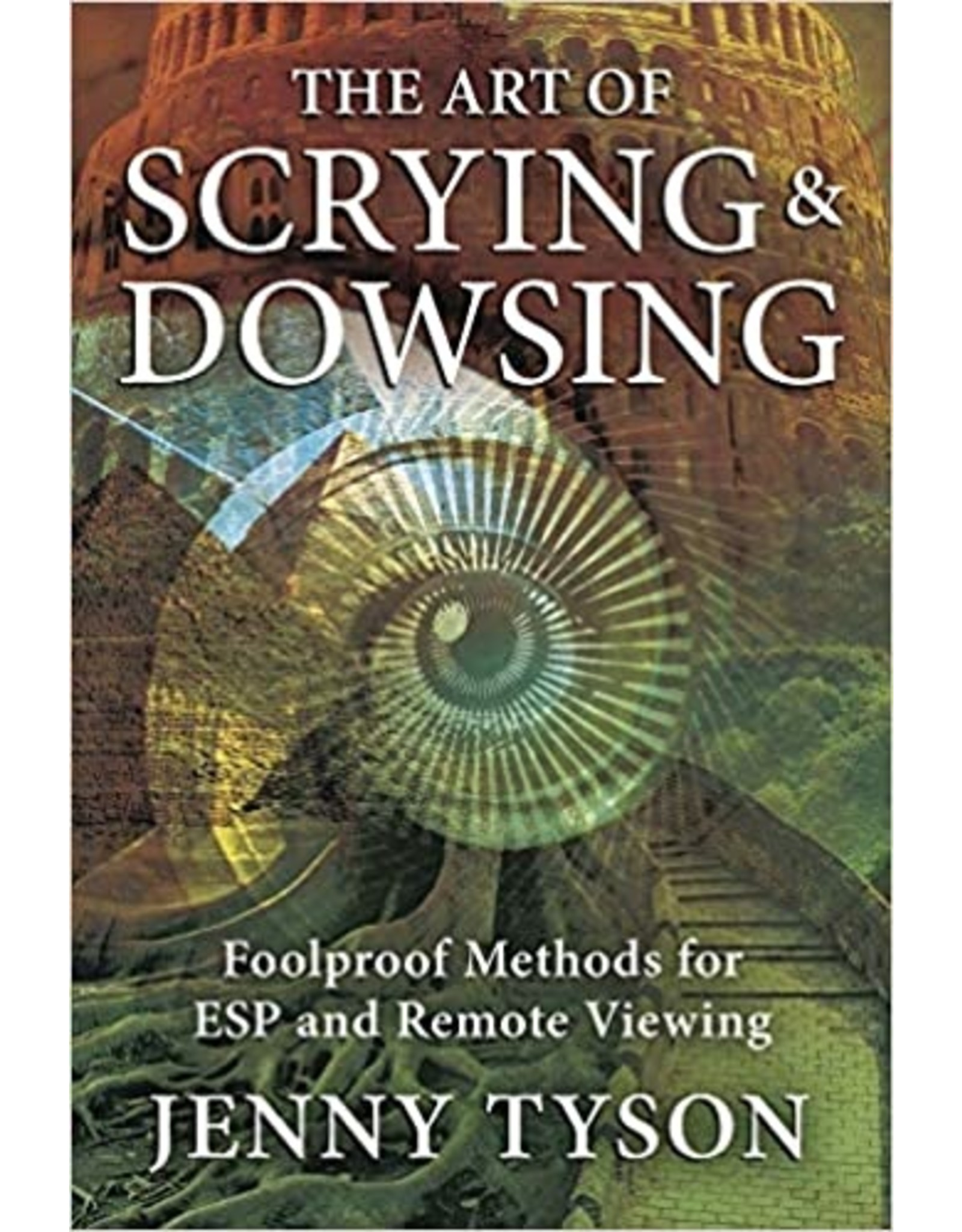 The Art of Scrying & Dowsing