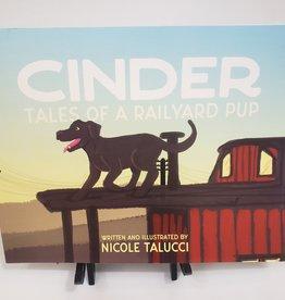 Cinder: Tales of a Railyard Pup