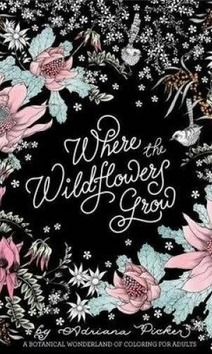 Where The Wild Flowers Grow