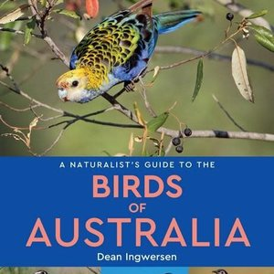 Naturalists Guide To Birds Of Australia