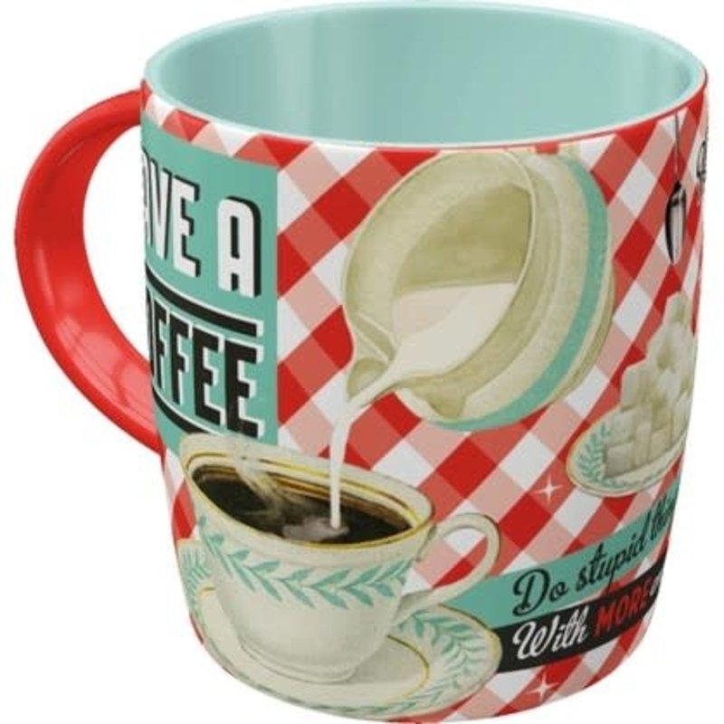 Have A Coffee -mug