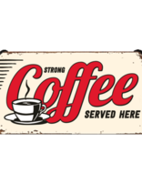 Strong Coffee Sold Here -small Hanging S