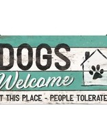 Dogs Welcome -small Hanging Sign