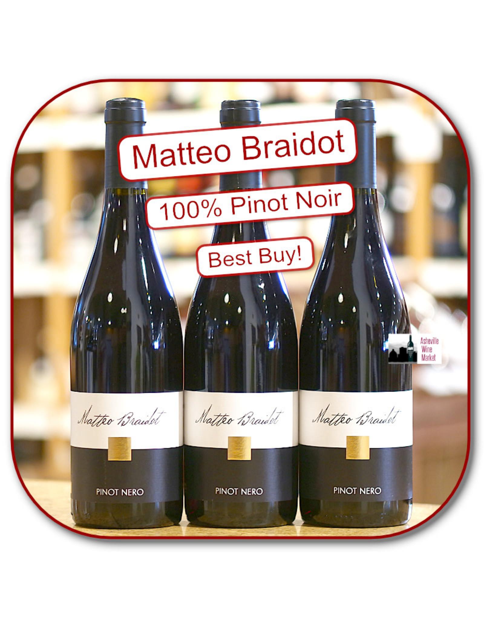 Pinot Noir Matteo Braidot Pinot Noir DOC Fruili 19