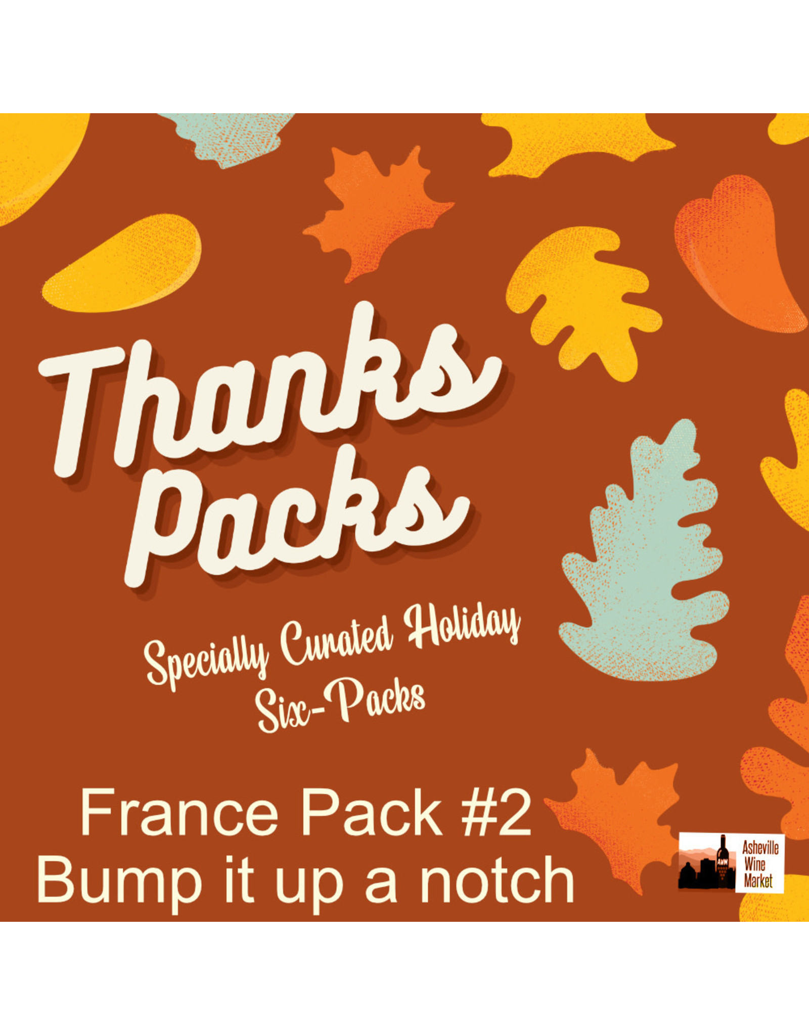 Kit -  France #2 Bump it up a notch - 2020 Thanks Pack 6pk