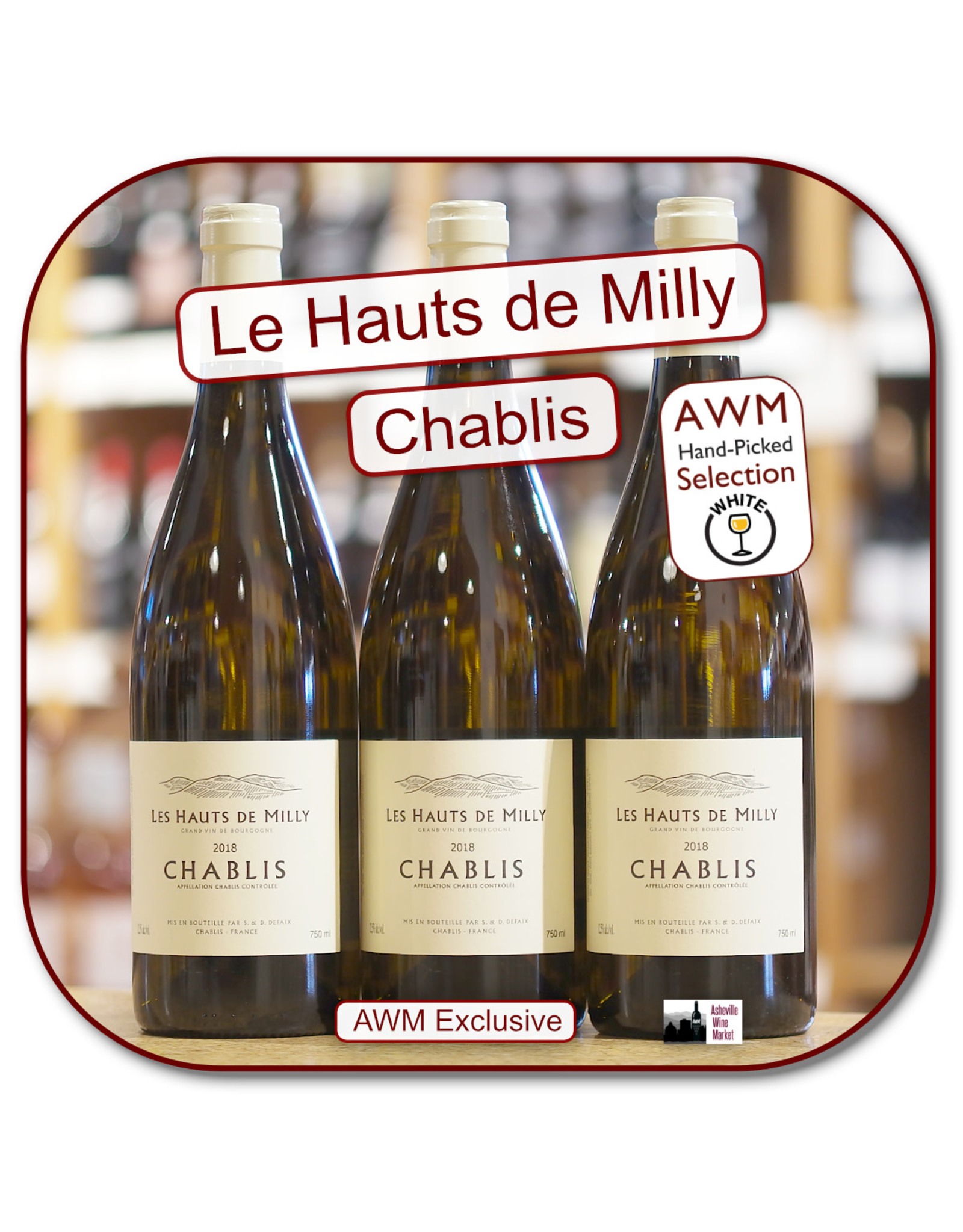 Chardonnay Hauts Milly Chablis 18