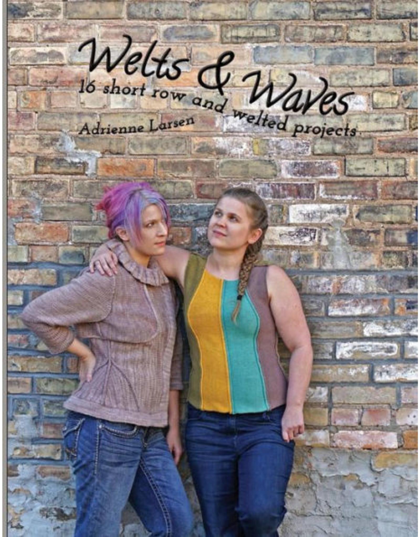 Yarnslayer Fibers Welts & Waves by Adrienne Larsen