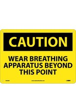 National Marker Company NMC CAUTION, WEAR APPROVED BREATHING APPARATUS BEYOND THIS POINT Aluminum Sign