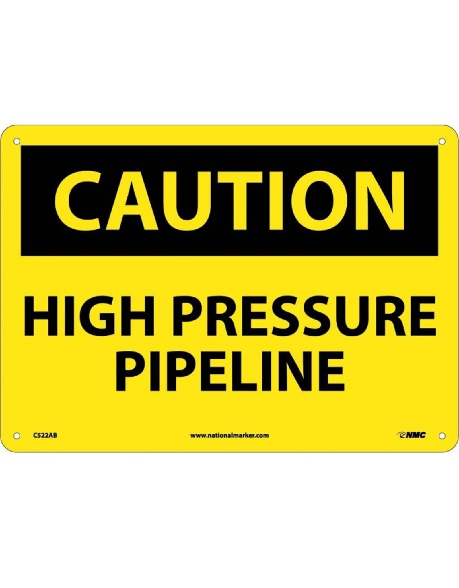 National Marker Company CAUTION, HIGH PRESSURE PIPELINE Aluminum Sign