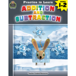 TEACHER CREATED RESOURCES PRACTICE TO LEARN: ADDITION & SUBTRACTION GRADES 1-2
