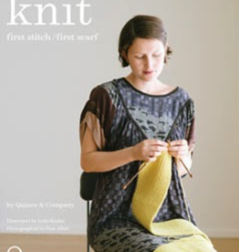 Knit: First Stitch/First Scarf