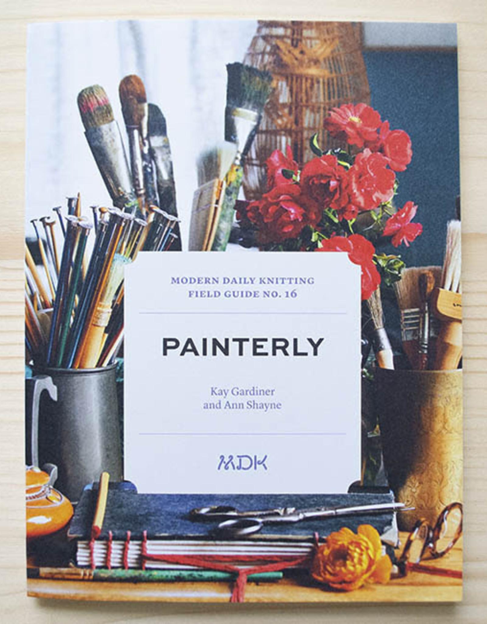 Mason-Dixon Knitting MDK Field Guide No. 16:  Painterly