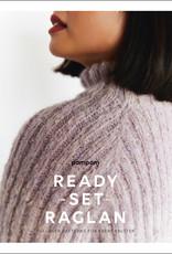 Pom Pom Ready Set Raglan: Pullover Patterns for Every Knitter
