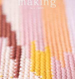Making Making No.11 / Dawn -- PRE-ORDER