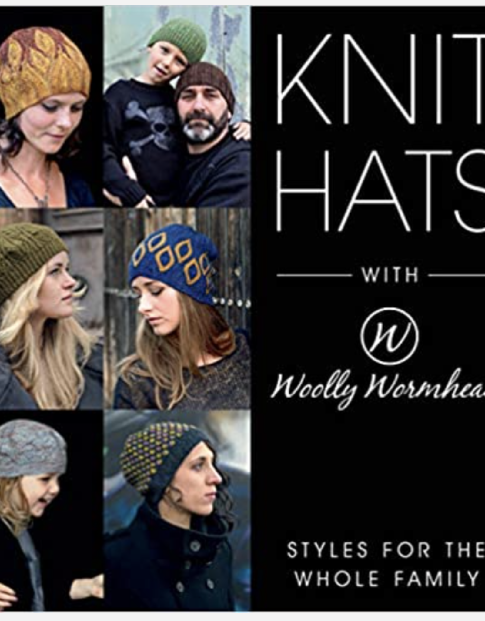 National Book Network Knit Hats with Wooly Wormhead -- Styles for the Whole Family