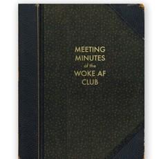 Woke AF Journal
