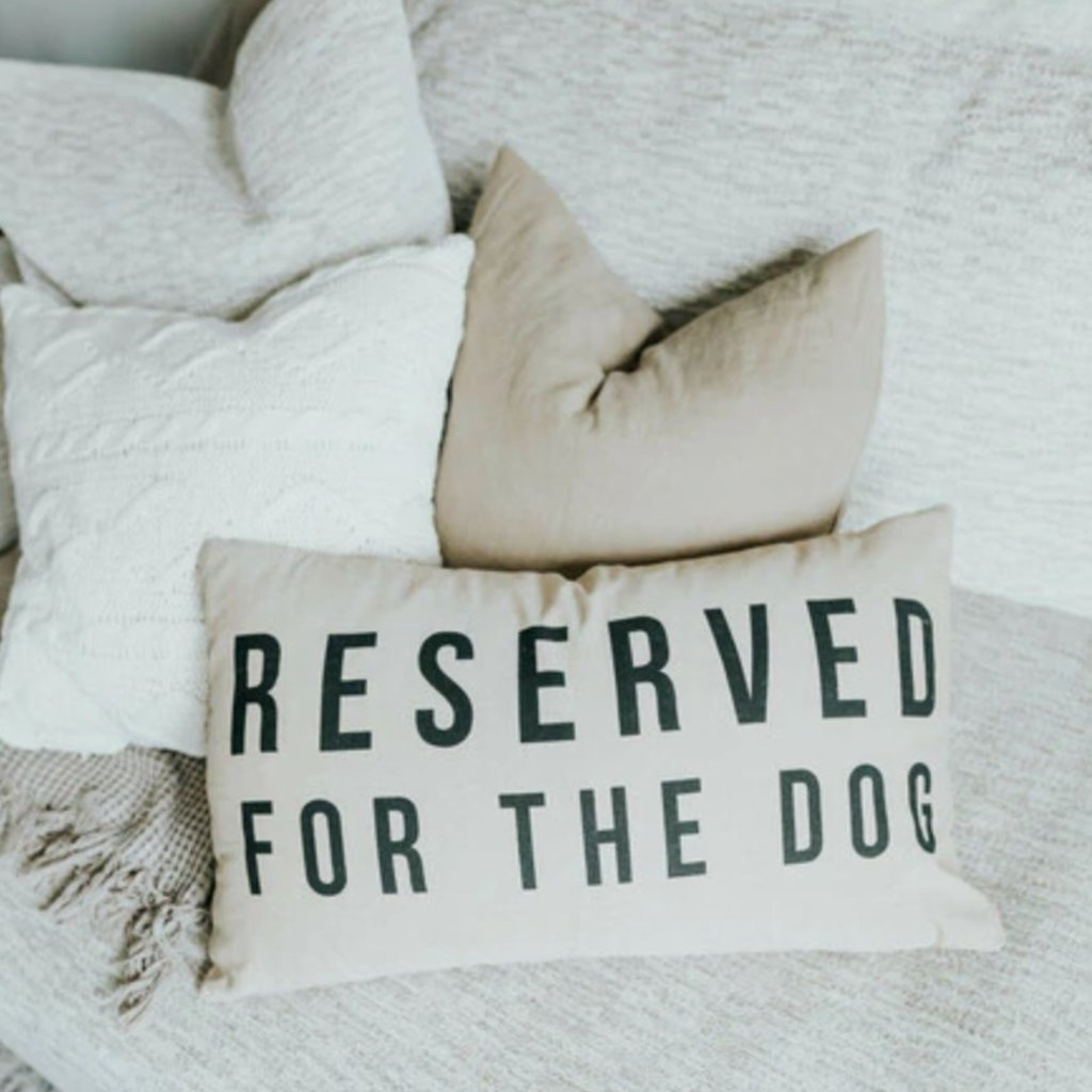 "Cotton Pillow ""Reserved For The Dog"""