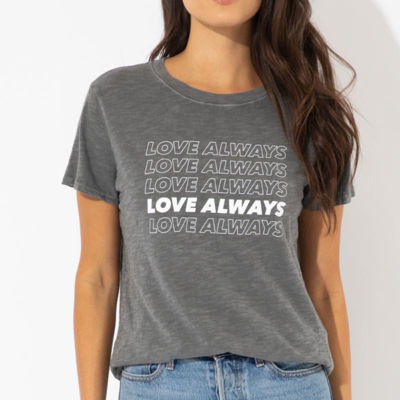 LOVE ALWAYS TEE