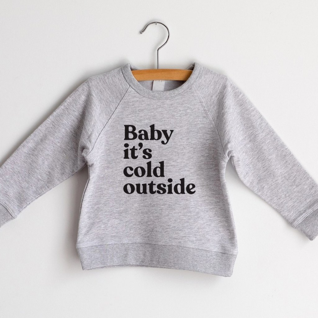 Baby It's Cold Outside French Terry Organic Kids Pullover