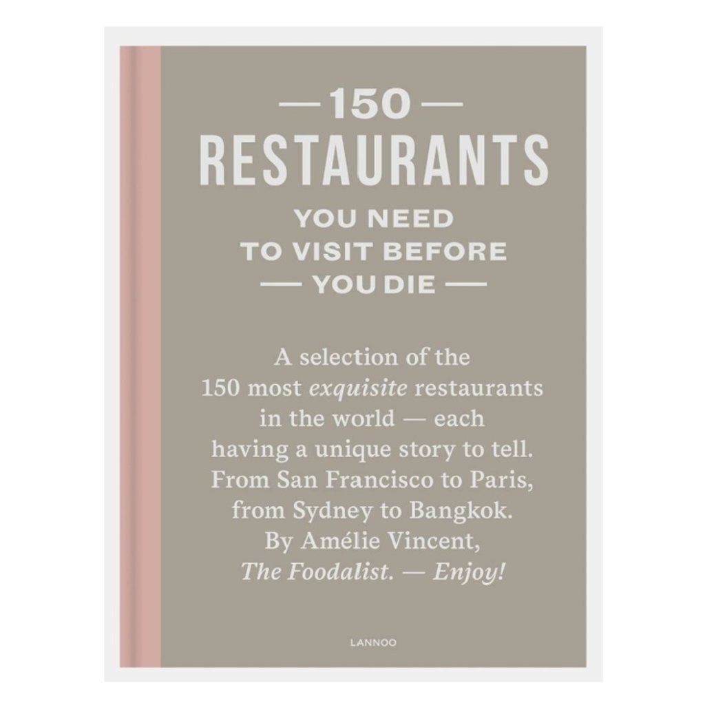 National Book Network 150 RESTAURANTS YOU NEED TO VISIT