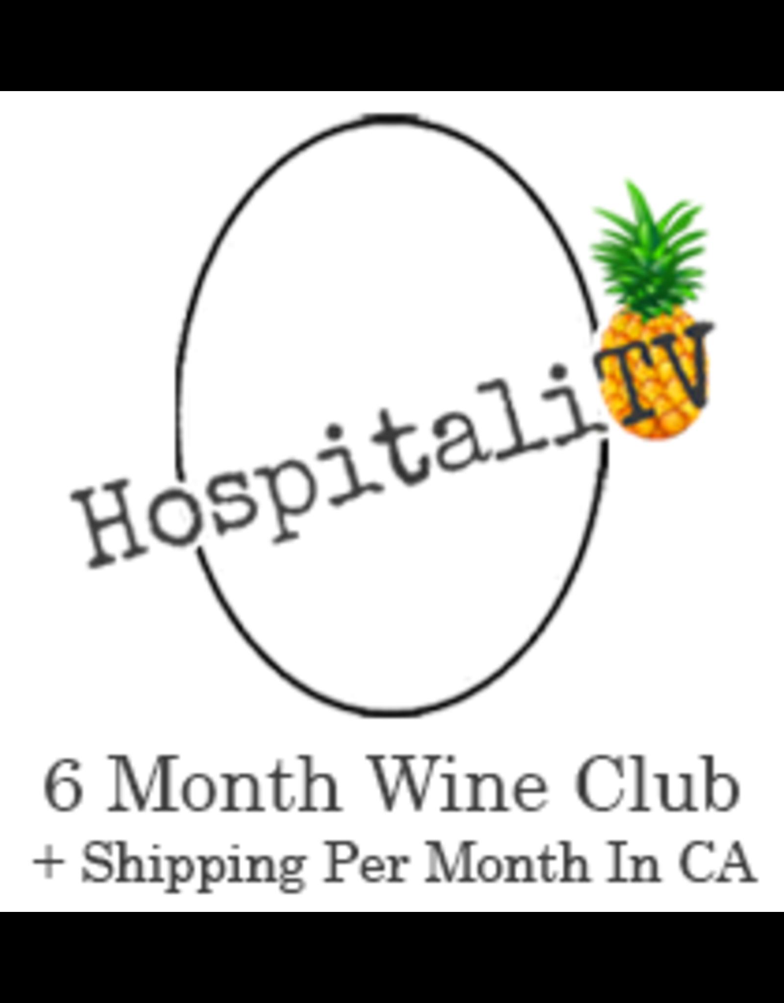 HospitaliTV Wine Club 6 Month plus CA shipping