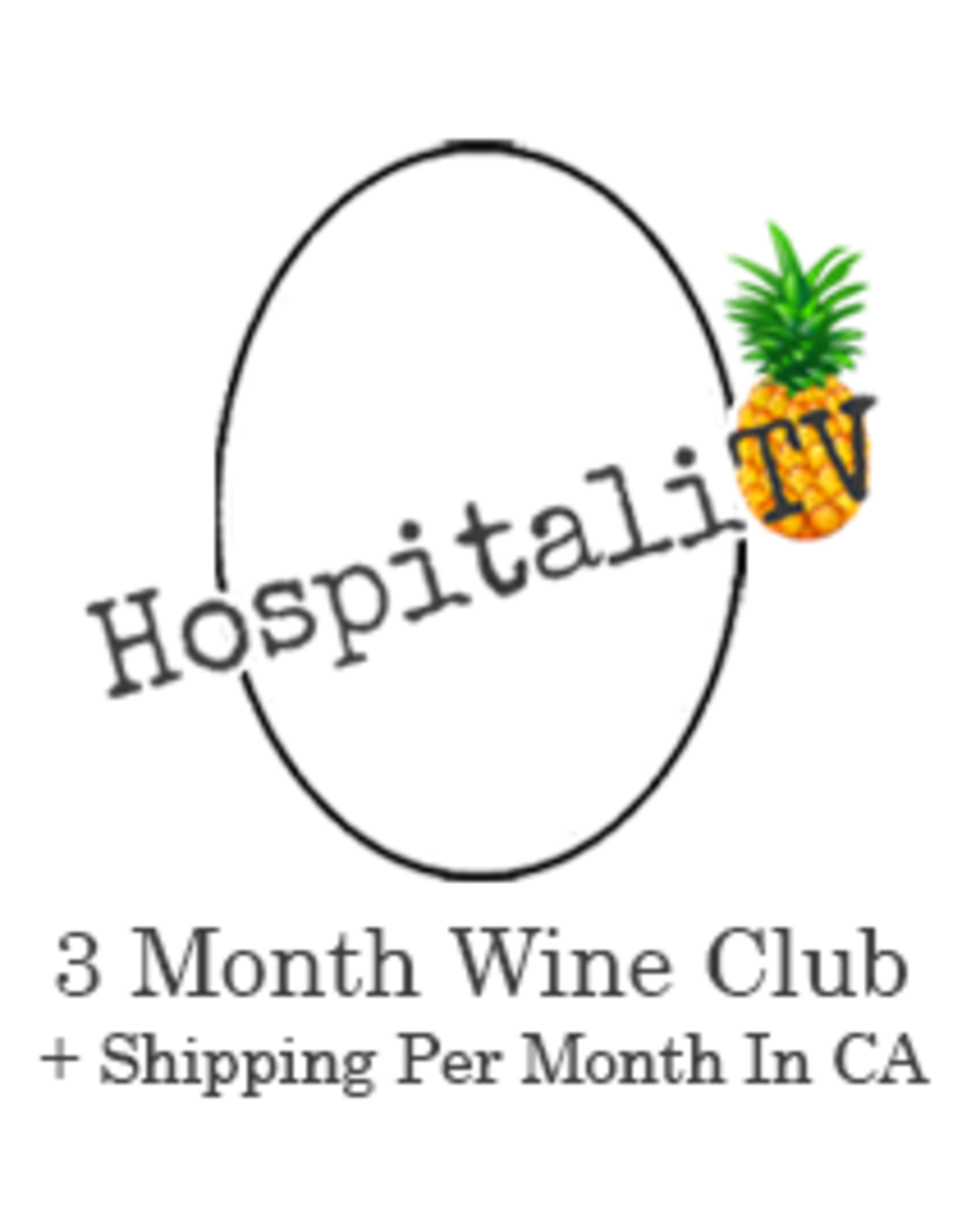 HospitaliTV Wine Club 3 Month plus CA shipping