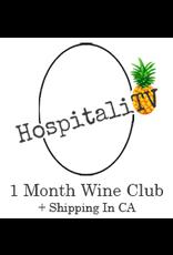 HospitaliTV Wine Club 1 Month plus CA shipping