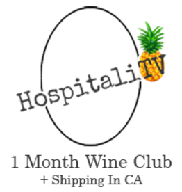 HospitaliTV Wine Club 1 Month plus CA shipping