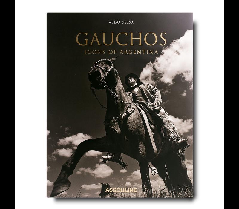 GAUCHOS: ICONS OF ARGENTINA BOOK