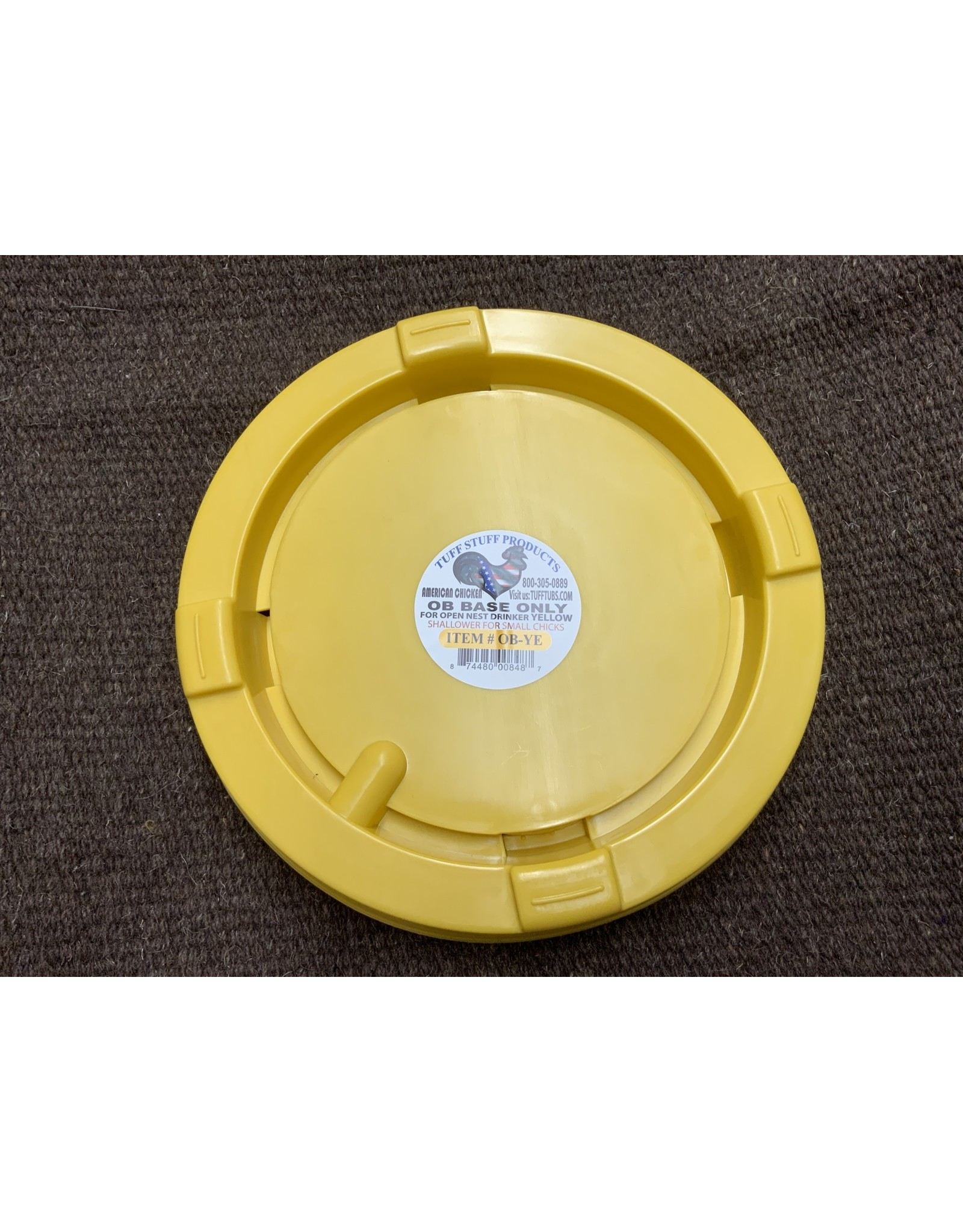 Base Only - For open nest drinker - small chicks (Tuff Stuff Products) # OB-YE