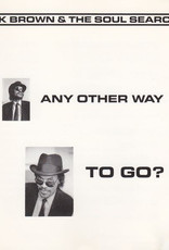 Chuck Brown & the Soul Searchers - Any Other Way To Go