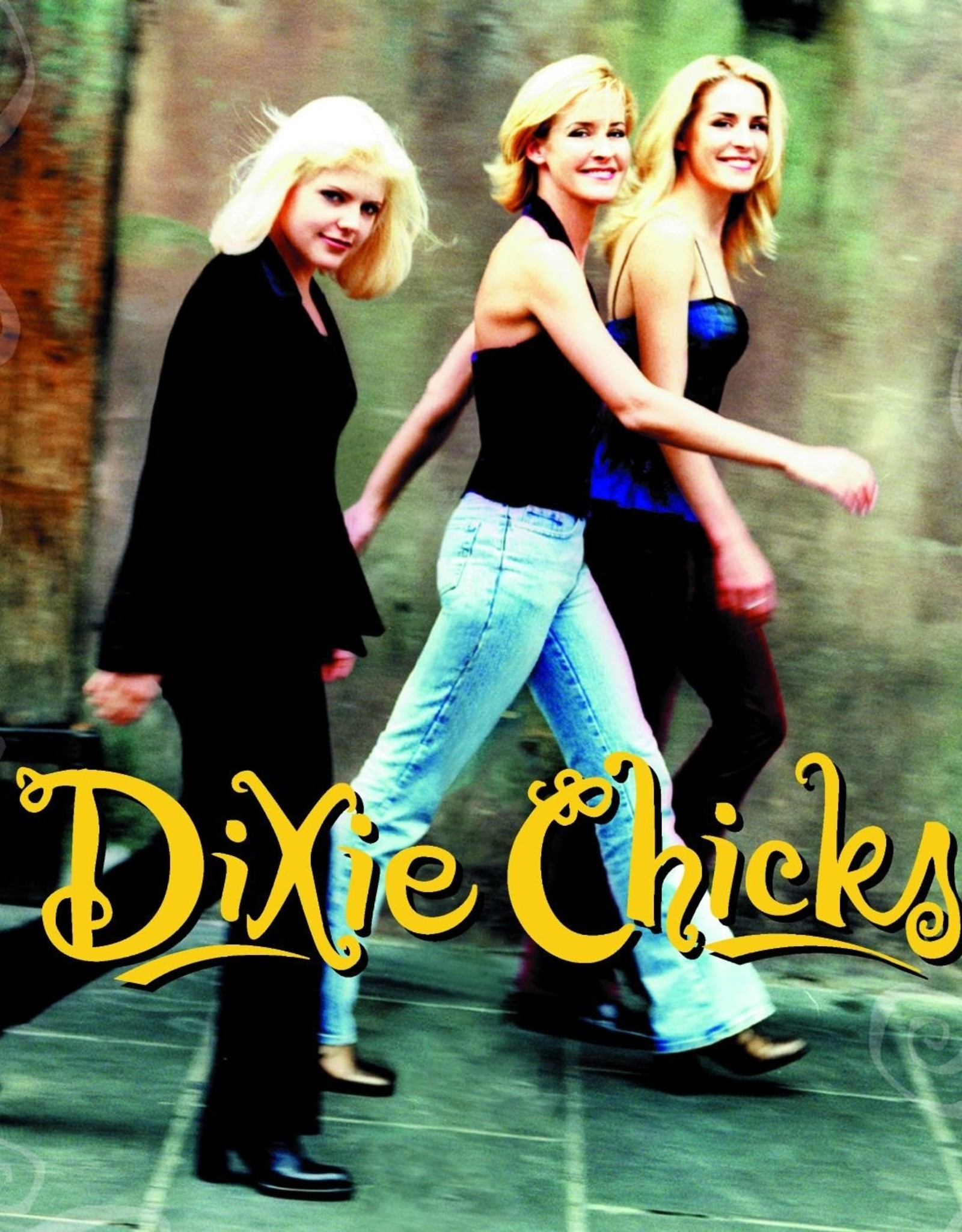 Chicks - Wide Open Spaces