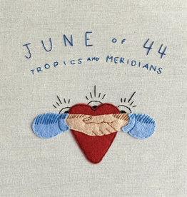 June Of 44 - Tropics And Meridians (Rsd  2020)