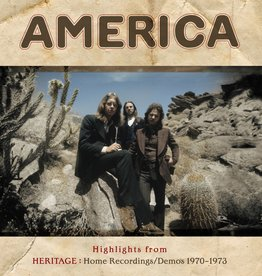 America - Highlights From Heritage: Home Recordings/Demos 1970-1973 (RSD 2018)
