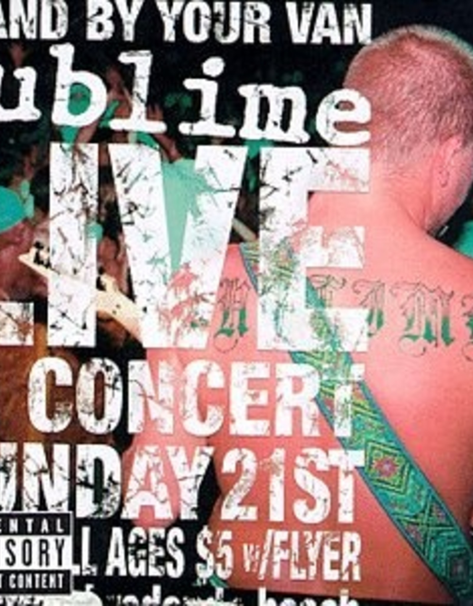 Sublime - Stand By Your Van Live