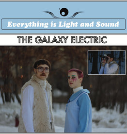 The Galaxy Electric - Everything is Light and Sound